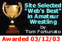 Site Selected Webs Best in Amateur Wrestling by Tom Fortunato on 12 March 2003